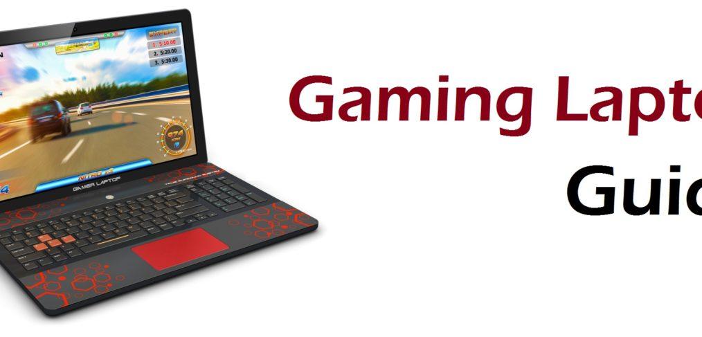 Ghidul cumpararii unui laptop de gaming